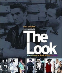 The Look : Adventures in Rock and Pop Fashion, Paperback Book