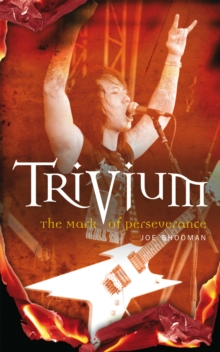 Trivium : The Mark of Perseverance, Paperback Book