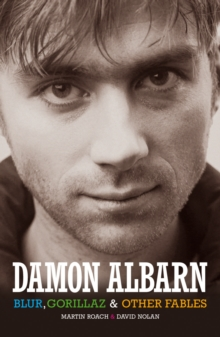 "Damon Albarn : ""Blur"", The ""Gorillaz"" and Other Fables, Paperback Book"