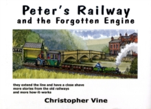 Peter's Railway and the Forgotten Engine, Hardback Book