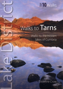Walks to Tarns : Walks to the Hidden Lakes of Cumbria