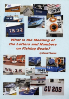 What is the Meaning of the Letters and Numbers on Fishing Boats?, Paperback Book