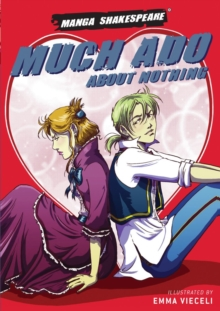 Manga Shakespeare Much Ado About Nothing, Paperback Book