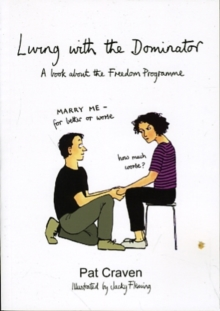 Living with the Dominator : A Book About the Freedom Programme, Paperback / softback Book