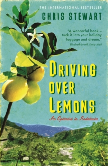 Driving Over Lemons : An Optimist in Andalucia, Paperback Book