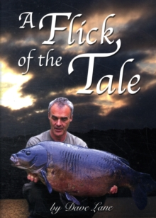 A Flick of the Tale, Hardback Book