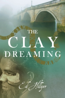 The Clay Dreaming, Paperback Book