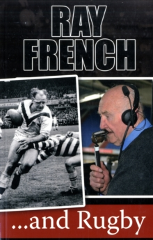 Ray French...and Rugby, Paperback Book