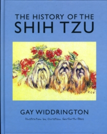 The History of the Shih Tzu, Hardback Book