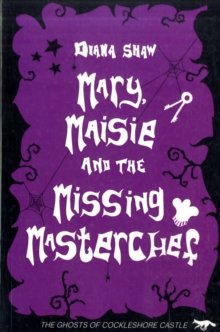 Mary, Maisie and the Missing Master Chef / Conflict at Cockleshore Castle, Paperback Book