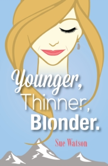 Younger, Thinner, Blonder, Paperback Book