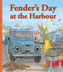 Fender's Day at the Harbour : Book 4, Paperback Book