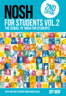 NOSH NOSH for Students Volume 2 : The Sequel to 'NOSH for Students'...Get the other one first! NOSH for Students 2, Paperback / softback Book
