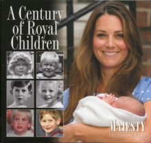 A Century of Royal Children, Hardback Book