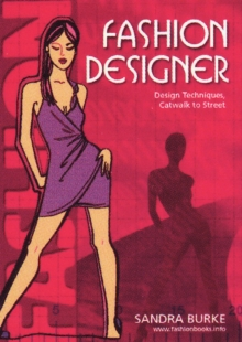 Fashion Designer: Concept to Collection, Paperback Book
