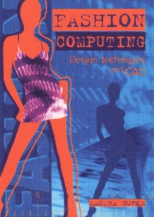 Fashion Computing: Design Techniques and Cad, Paperback Book