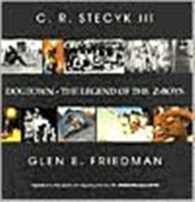Dogtown - The Legend Of The Z-boys, Hardback Book