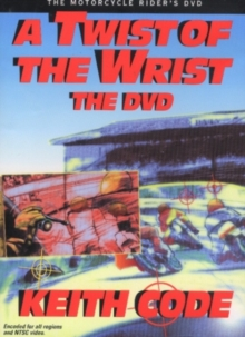 Twist of the Wrist : The Motorcycle Rider's, Digital Book