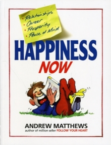 Happiness Now, Paperback Book