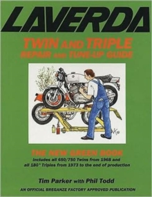Laverda Twin and Triple Repair and Tune-up Guide : The New Green Book, Paperback Book