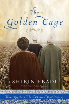 The Golden Cage : Three Brothers, Three Choices, One Destiny, Hardback Book