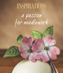 A Passion for Needlework, Paperback / softback Book