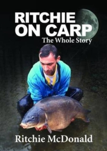Ritchie on Carp : The Whole Story, Mixed media product Book
