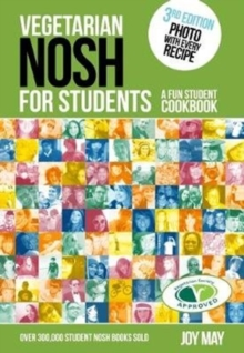 Vegetarian NOSH for Students : A Fun Student Cookbook - Photo with Every Recipe - Vegetarian Society Approved