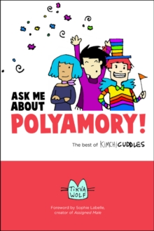 Ask Me About Polyamory : The Best of Kimchi Cuddles, Paperback / softback Book