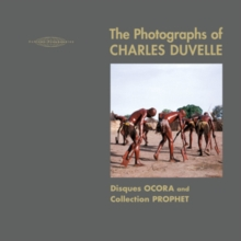 The Photographs of Charles Duvelle, CD / with Book Cd