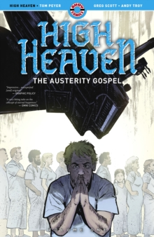 High Heaven : Volume One: The Austerity Gospel, Paperback / softback Book