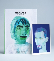 Heroes: A Tribute, Blue Art Edition, Hardback Book