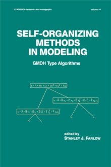 Self-Organizing Methods in Modeling : GMDH Type Algorithms