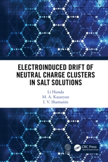 Electroinduced Drift of Neutral Charge Clusters in Salt Solutions