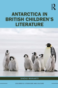Antarctica in British Children's Literature