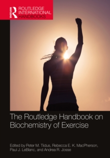 The Routledge Handbook on Biochemistry of Exercise