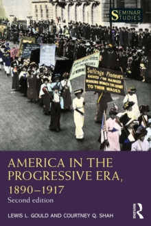 America in the Progressive Era, 1890-1917