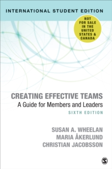 Creating Effective Teams - International Student Edition : A Guide for Members and Leaders, Paperback / softback Book