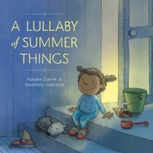 Lullaby of Summer Things, Hardback Book