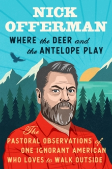 Where the Deer and the Antelope Play, Hardback Book
