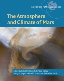 The Atmosphere and Climate of Mars, Hardback Book