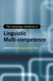 The Cambridge Handbook of Linguistic Multi-Competence, Hardback Book