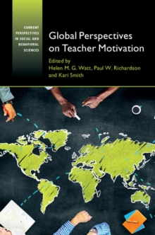 Global Perspectives on Teacher Motivation, Hardback Book