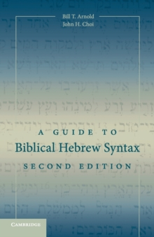 A Guide to Biblical Hebrew Syntax, Paperback / softback Book