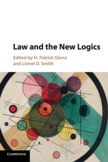 Law and the New Logics, Paperback / softback Book