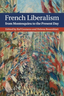 French Liberalism from Montesquieu to the Present Day, Paperback / softback Book