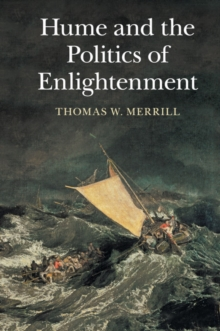 Hume and the Politics of Enlightenment, Paperback / softback Book