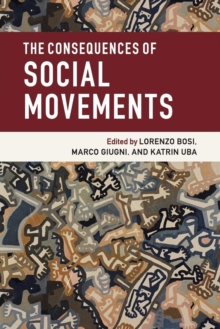 The Consequences of Social Movements, Paperback / softback Book