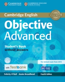 Objective Advanced Student's Book without Answers with CD-ROM with Testbank, Mixed media product Book