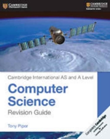 Cambridge International AS and A Level Computer Science Revision Guide, Paperback / softback Book